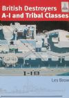 British Destroyers A-I and tribal Classes, by Les Brown